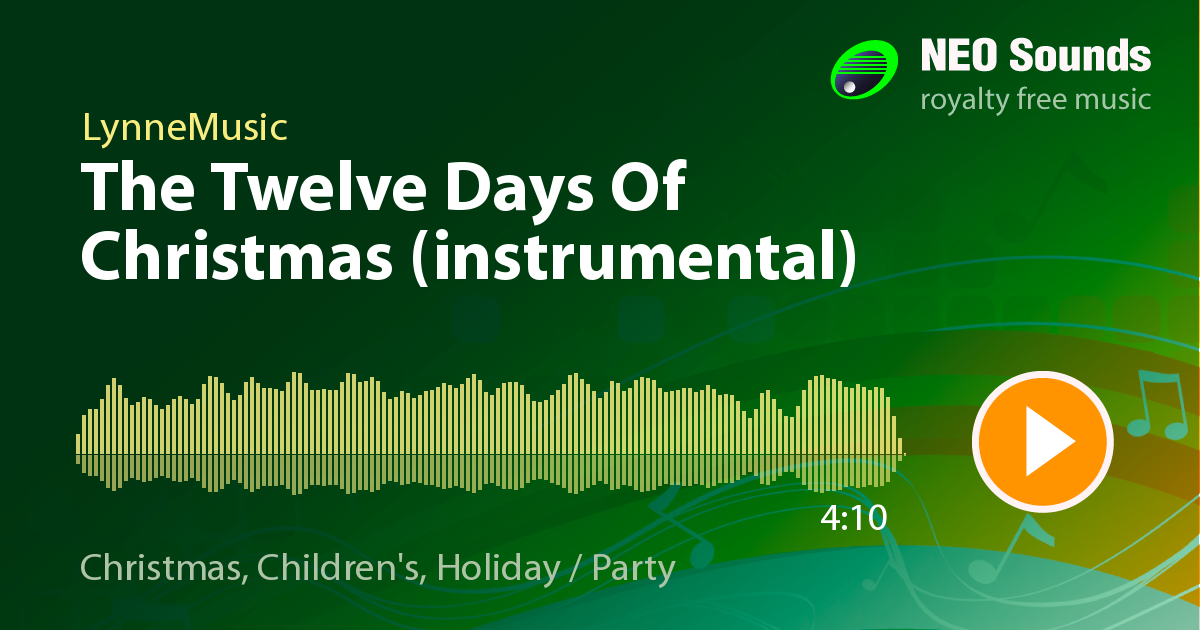 The Twelve Days Of Christmas (instrumental) by LynneMusic at NeoSounds