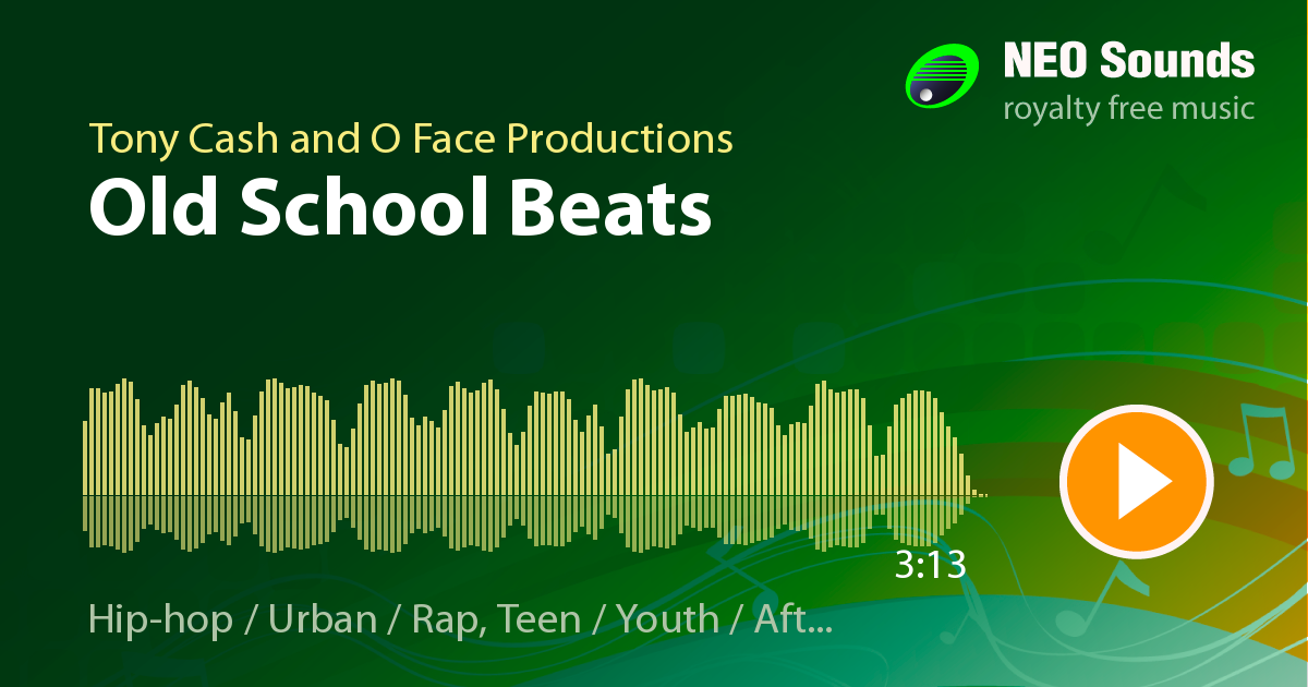 Old school beats by Tony Cash and O Face Productions