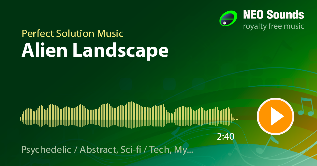 Alien Landscape by Perfect Solution Music at NeoSounds