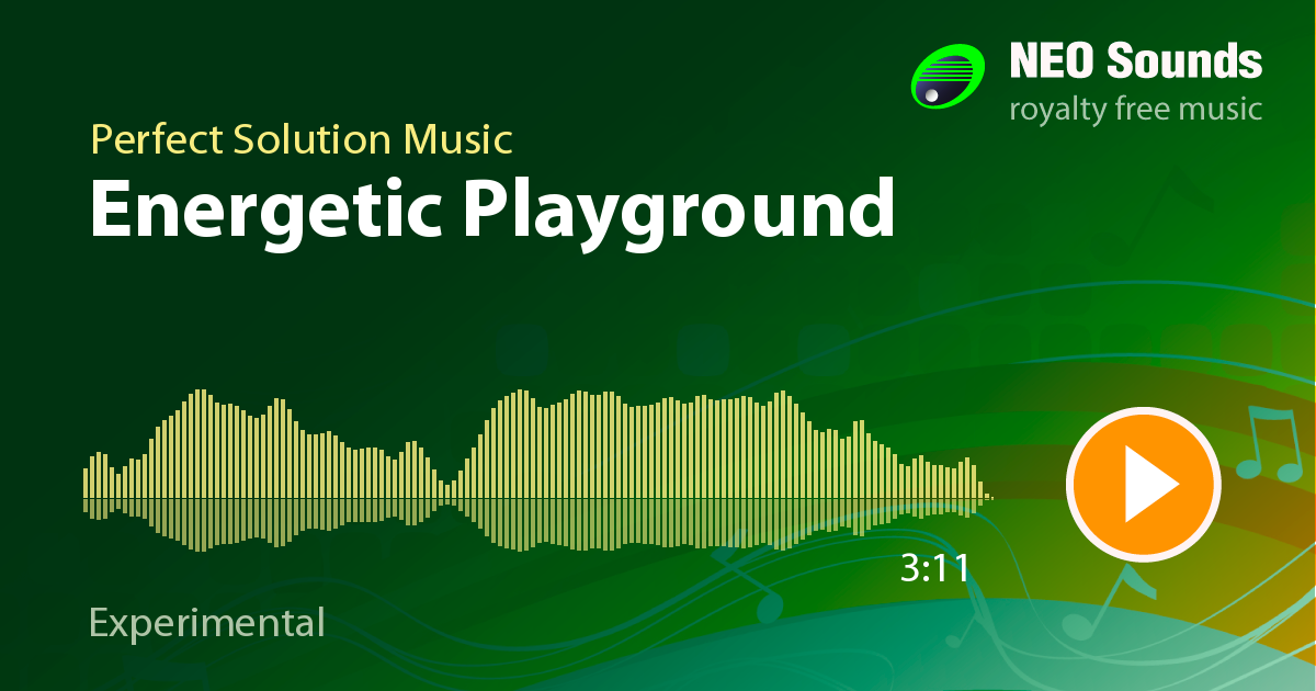 Energetic Playground by Perfect Solution Music at NeoSounds