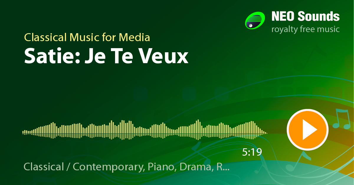 Satie: Je Te Veux by Classical Music for Media at NeoSounds