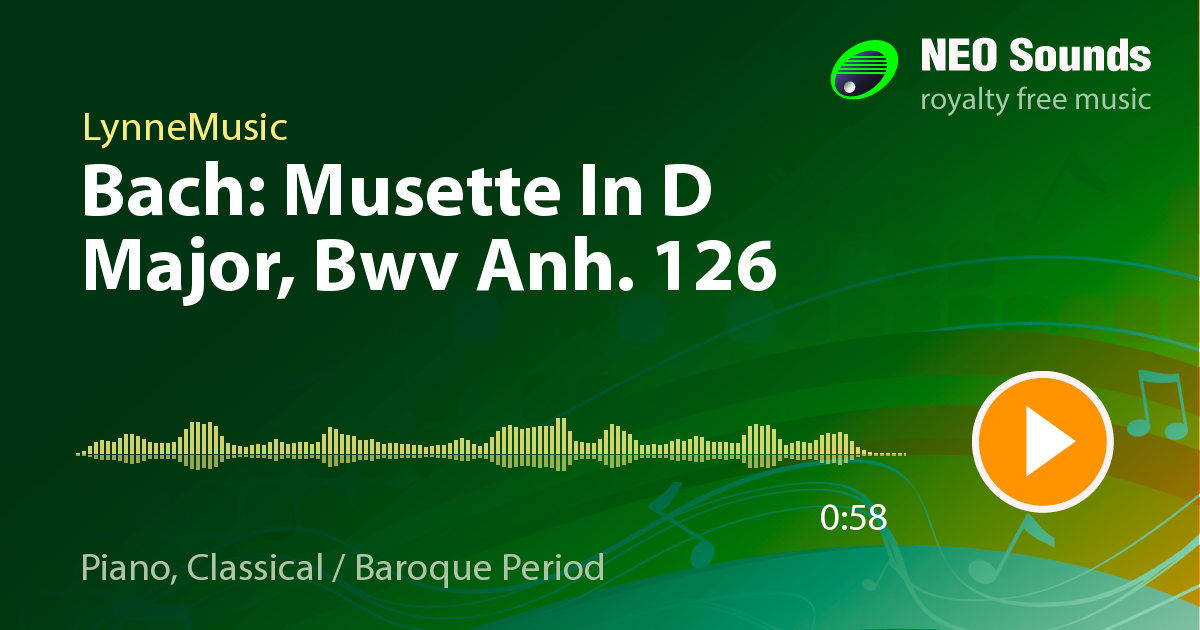 Bach Musette In D Major, Bwv Anh  126 by LynneMusic at NeoSounds