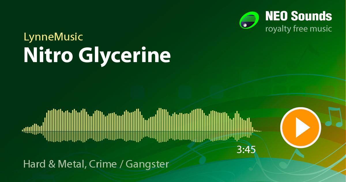 Nitro Glycerine: Royalty Free Music by LynneMusic