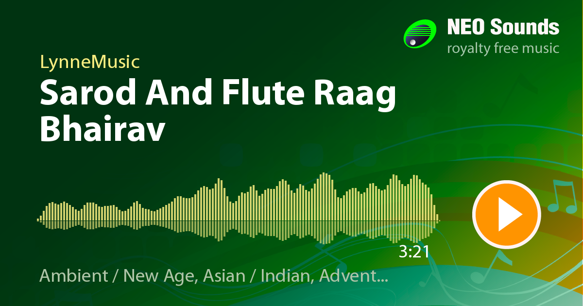 Sarod And Flute Raag Bhairav by LynneMusic at NeoSounds