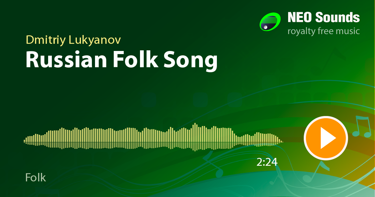 Russian Folk Song by Dmitriy Lukyanov at NeoSounds