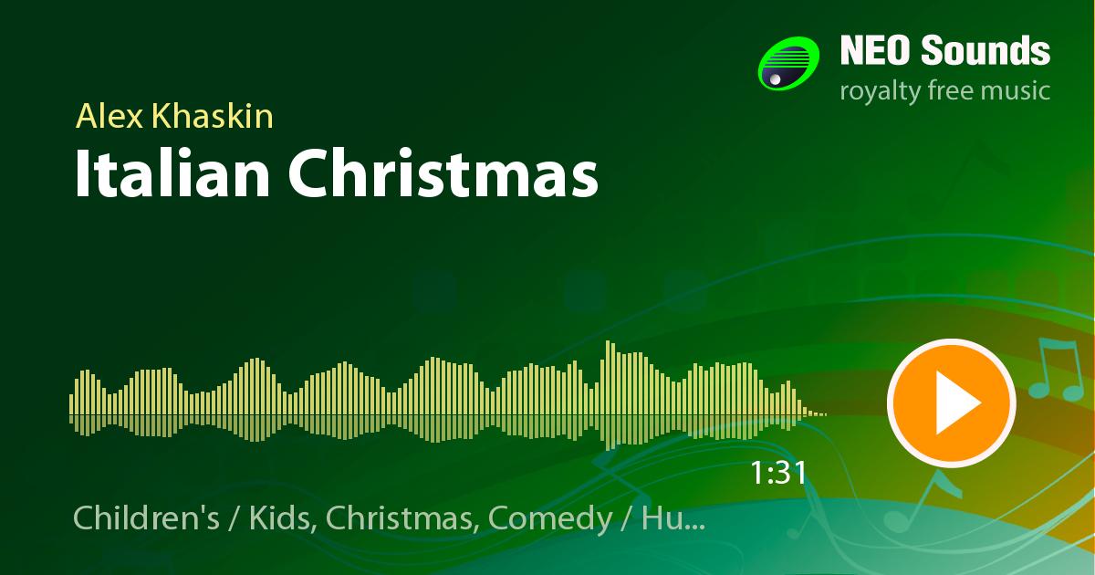 italian christmas royalty free music by alex khaskin - Italian Christmas Music